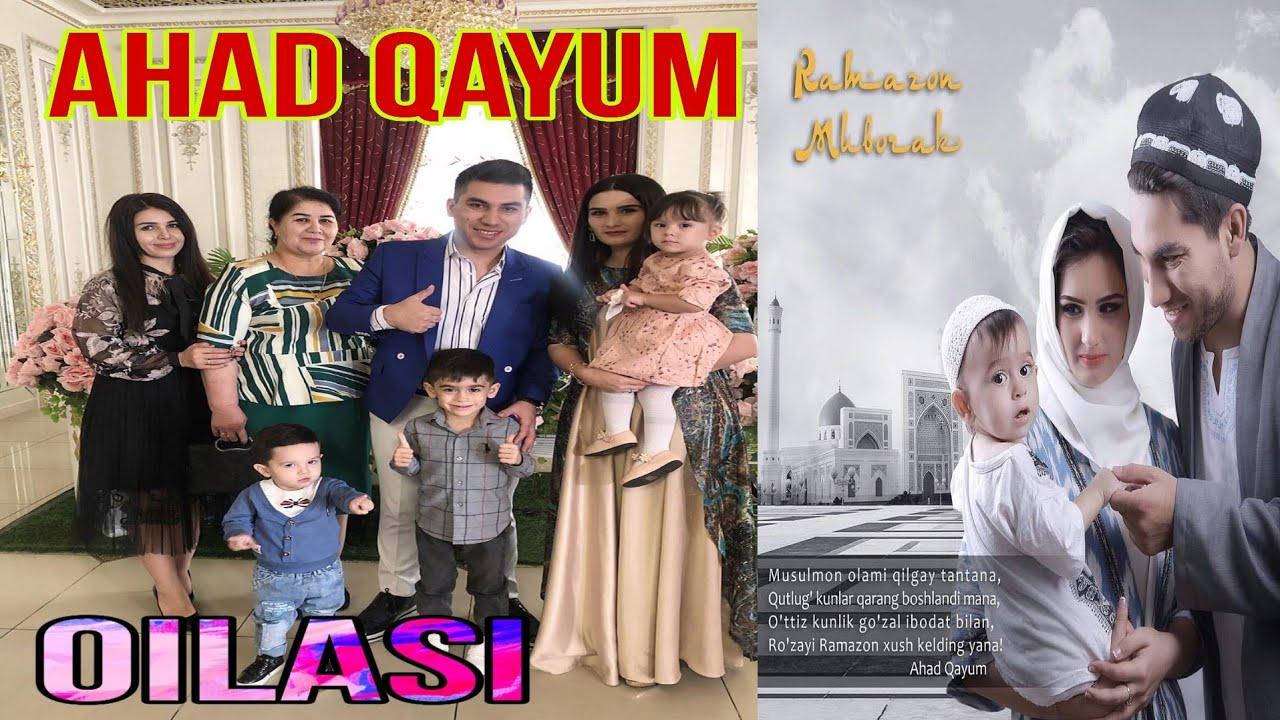 Ahad Qayum oilaviy va shaxsiy rasmlari
